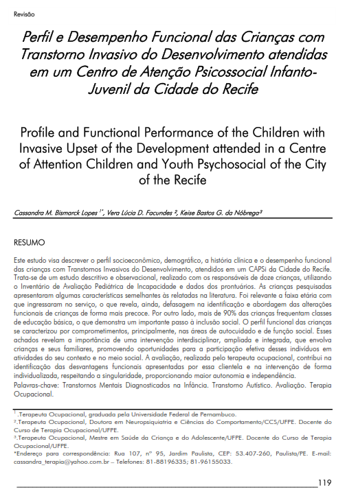 Cover of Profile and Functional Performance of the Children with Invasive Upset of the Development attended  in a Centre of Attention Children and Youth Psychosocial of the City of the Recife.